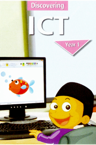 Discovering ICT Textbook Year 1