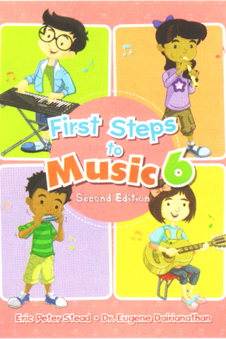 First Steps To Music 6 Textbook