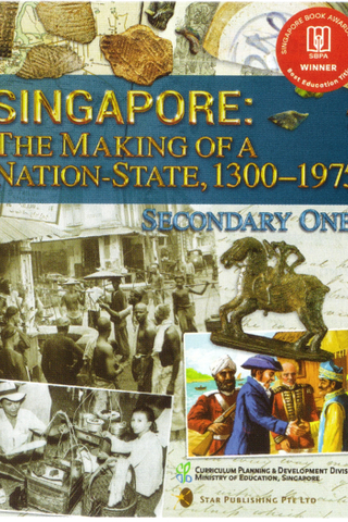 Singapore: The Making of a Nation State, 1300-1975 Textbook 1