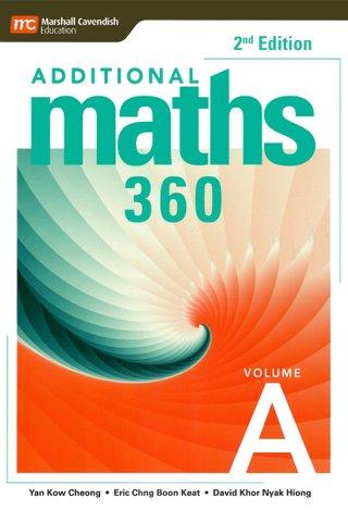 Additional Maths 360 (2E)