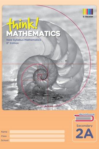 Think! Mathematics Secondary Workbook 2A (8th Ed)