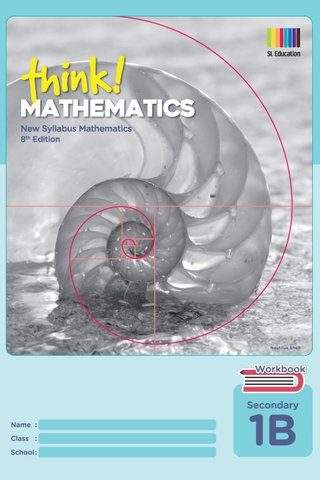Think! Mathematics Secondary Workbook 1B (8th Ed)